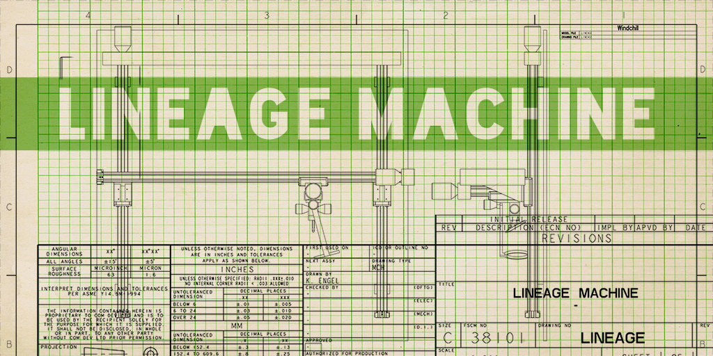 Lineage Machine