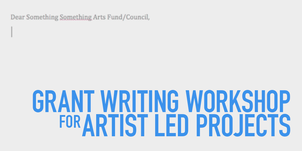 Grantwriting for Artist Led Projects